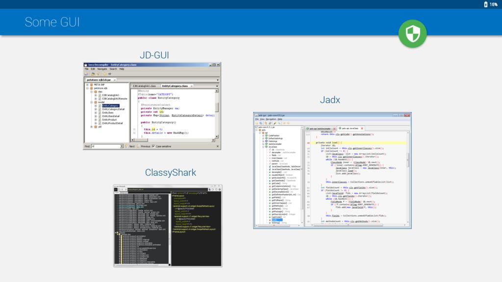 Some GUI Jadx JD-GUI ClassyShark 15%