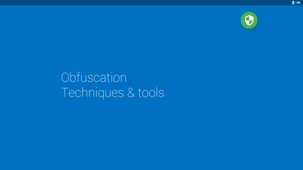 Obfuscation Techniques & tools 12%