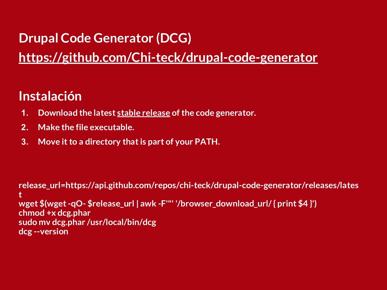 Drupal Code Generator (DCG) https://github.com/...