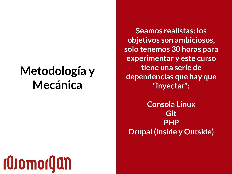 Metodología y Mecánica Seamos realistas: los ob...