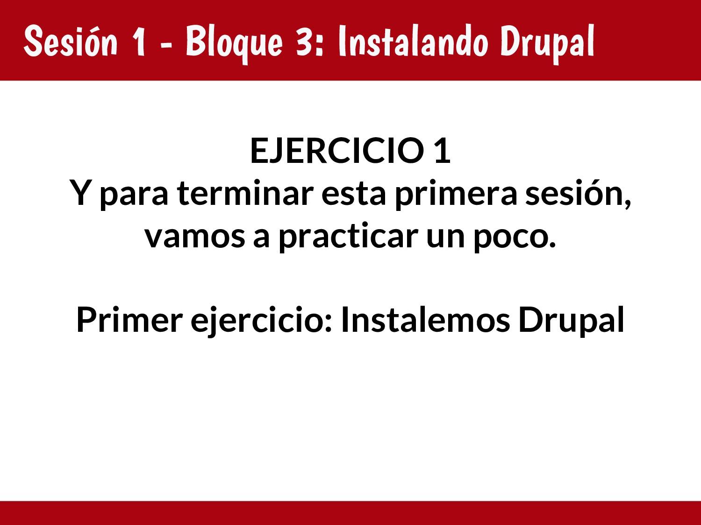 Sesión 1 - Bloque 3: Instalando Drupal EJERCICI...