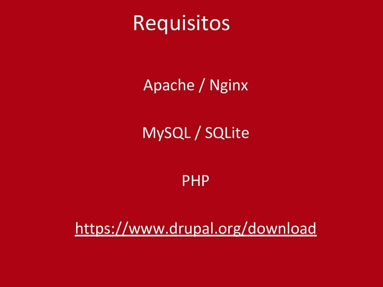 Apache / Nginx MySQL / SQLite PHP https://www.d...