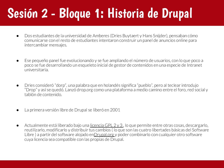 Sesión 2 - Bloque 1: Historia de Drupal ● Dos e...