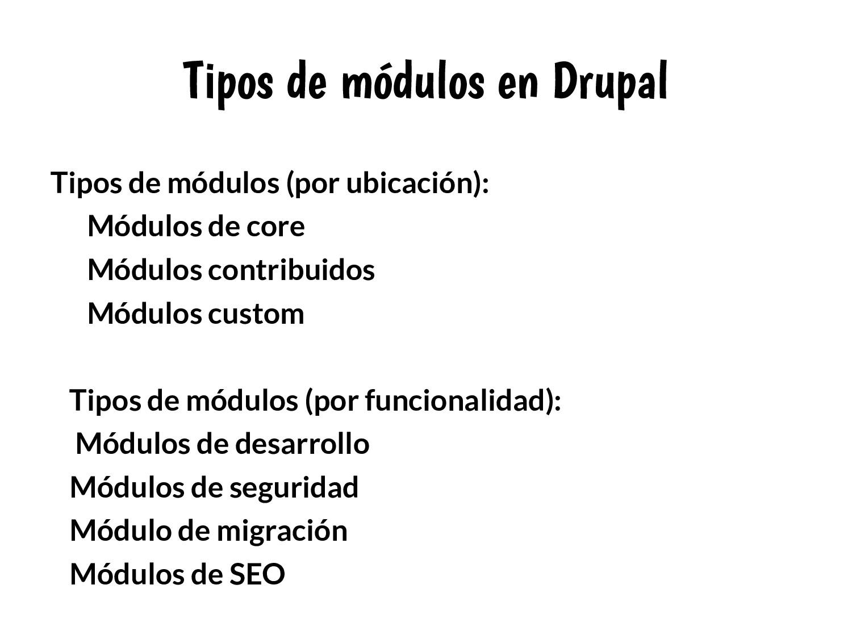 Tipos de módulos en Drupal Tipos de módulos (po...