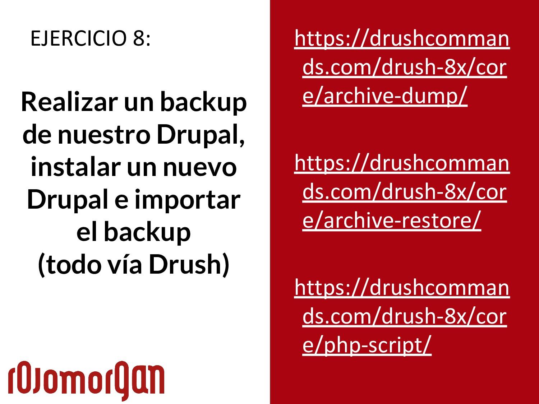 EJERCICIO 8: Realizar un backup de nuestro Drup...