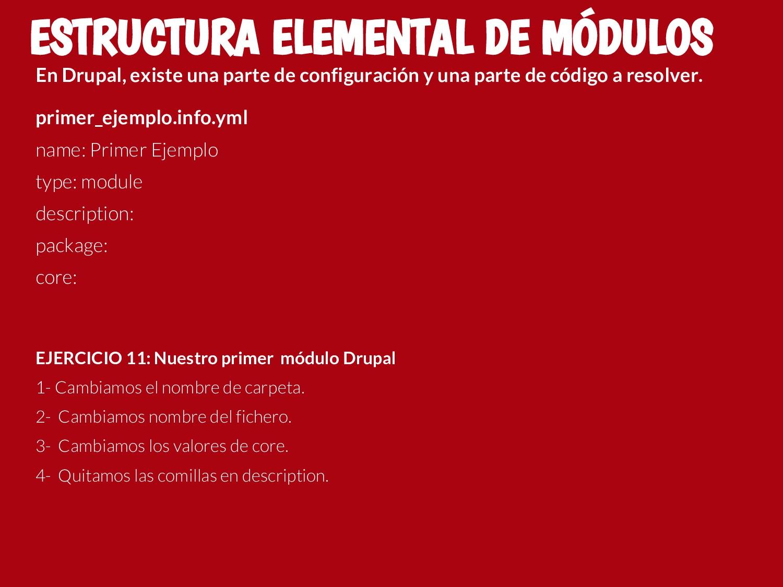 En Drupal, existe una parte de configuración y ...