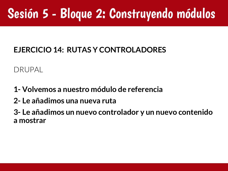 Sesión 5 - Bloque 2: Construyendo módulos EJERC...