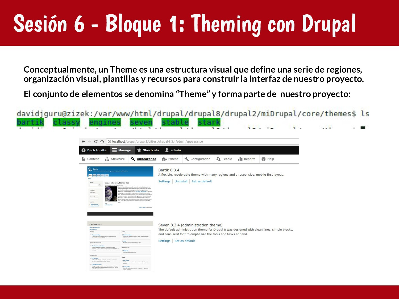 Sesión 6 - Bloque 1: Theming con Drupal Concept...
