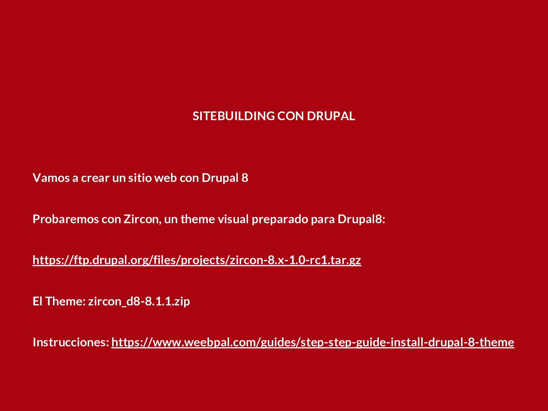 SITEBUILDING CON DRUPAL Vamos a crear un sitio ...