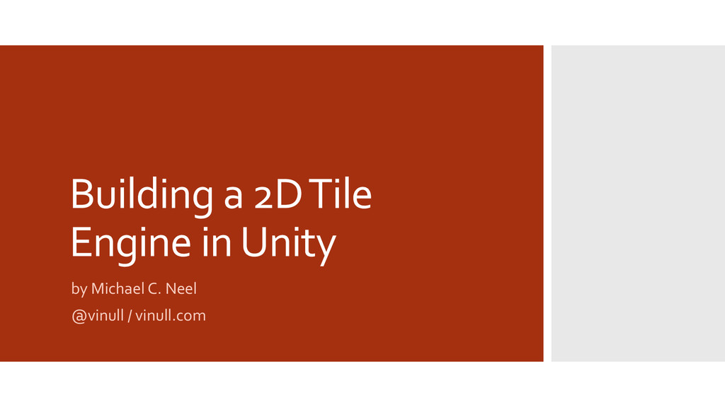 Building a 2D Tile Engine in Unity by Michael C...