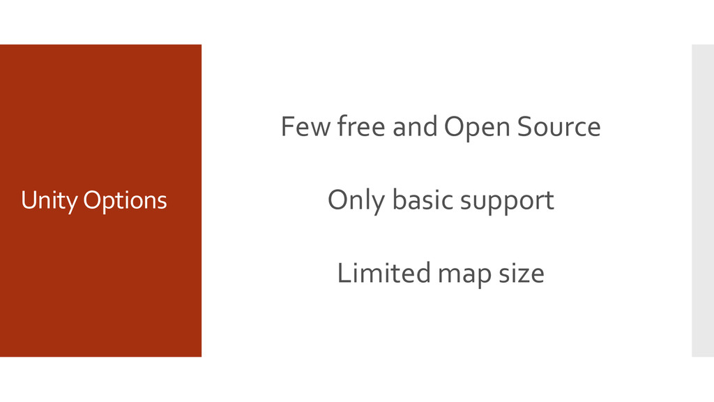 Unity Options Few free and Open Source Only bas...