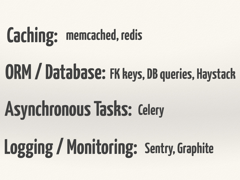 Caching: Asynchronous Tasks: memcached, redis F...