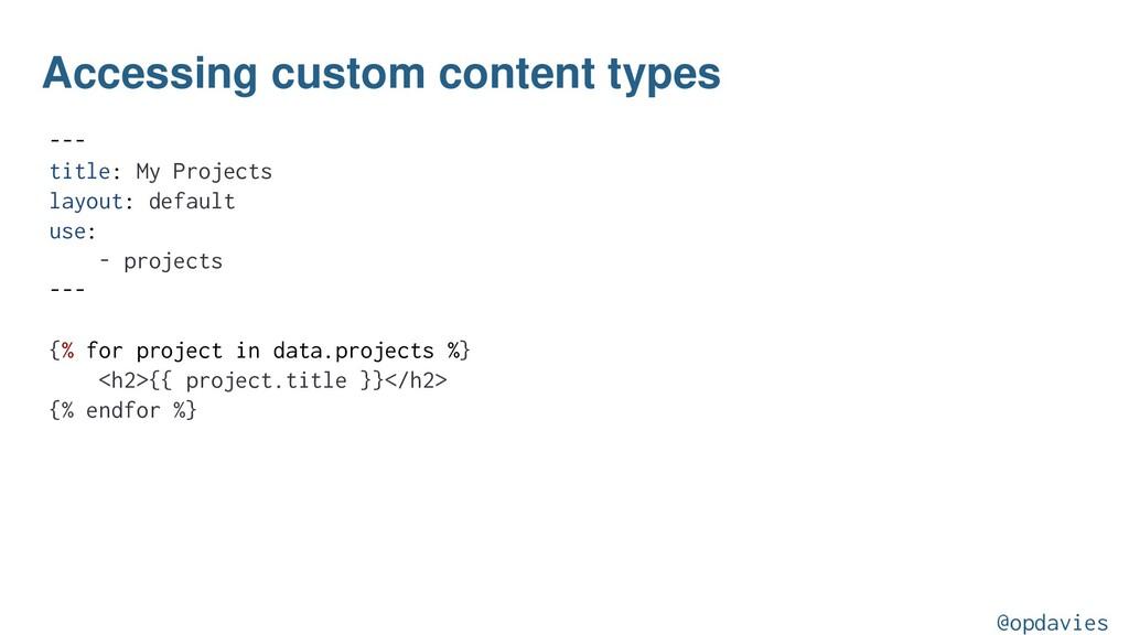 Accessing custom content types --- title: My Pr...