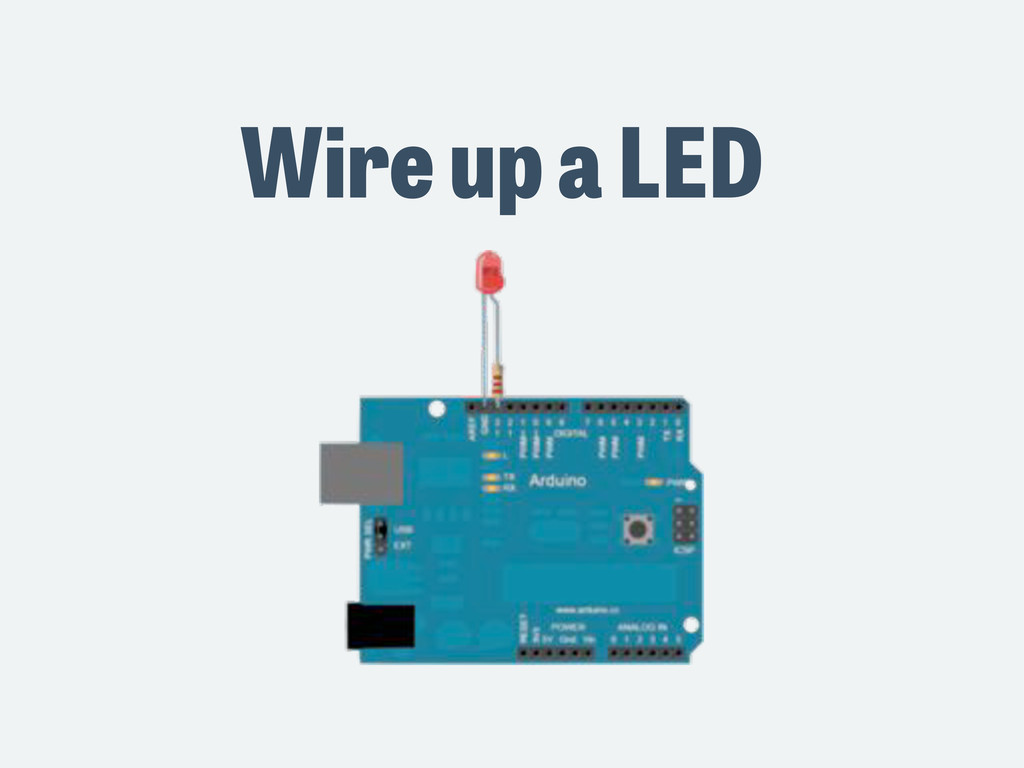 Wire up a LED