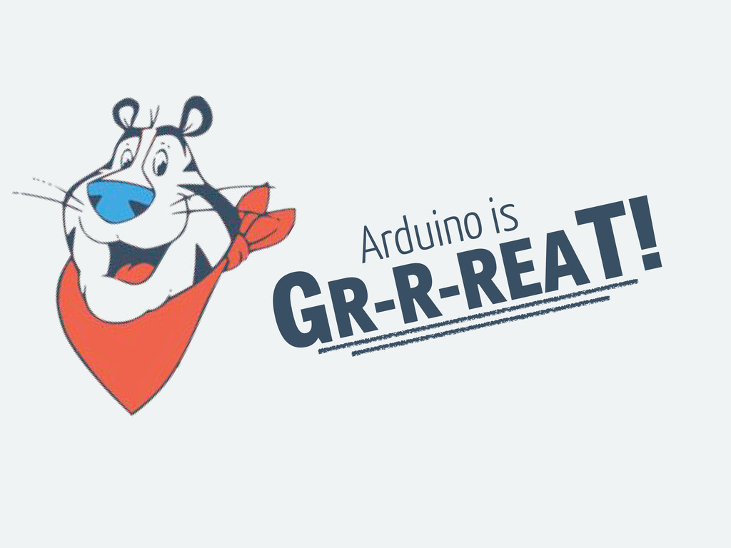 GR-R-REAT! Arduino is