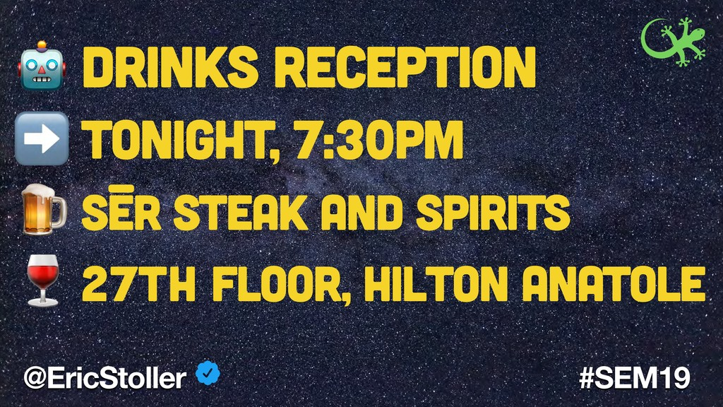 @EricStoller #SEM19  Drinks Reception ➡ Tonight...