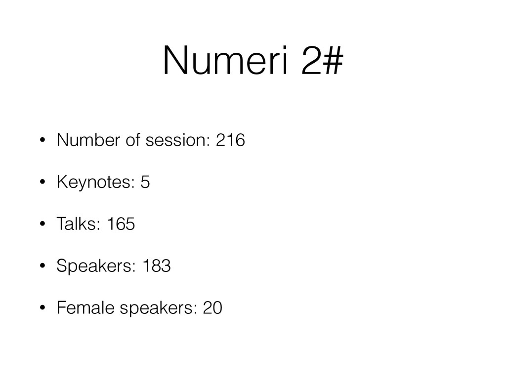 Numeri 2# • Number of session: 216 • Keynotes: ...
