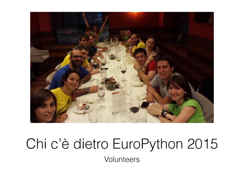 Chi c'è dietro EuroPython 2015 Volunteers