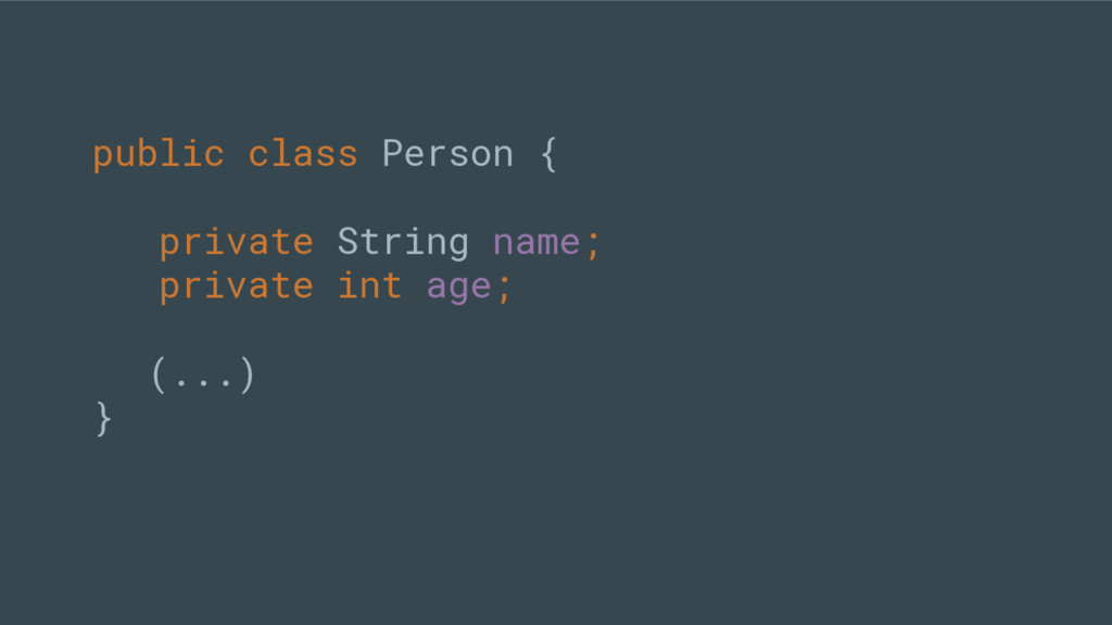 public class Person { private String name; priv...