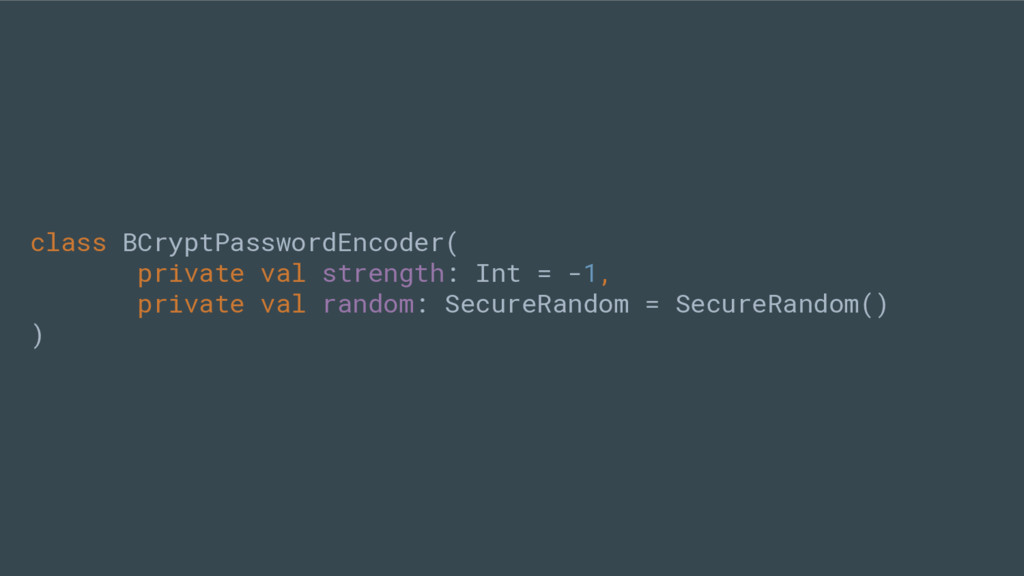 class BCryptPasswordEncoder( private val streng...