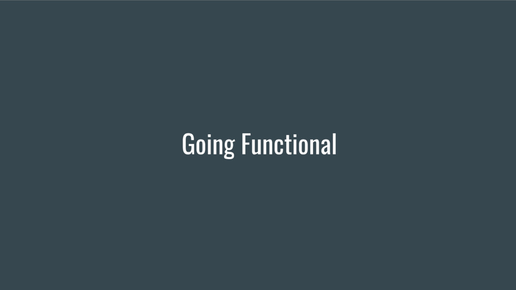Going Functional