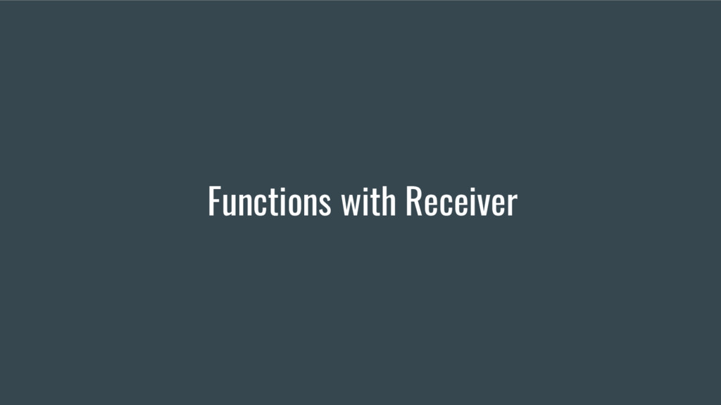 Functions with Receiver