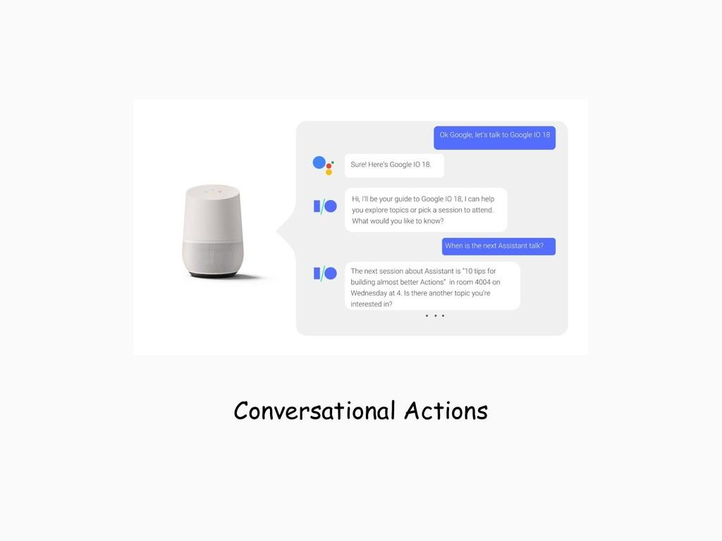 Conversational Actions
