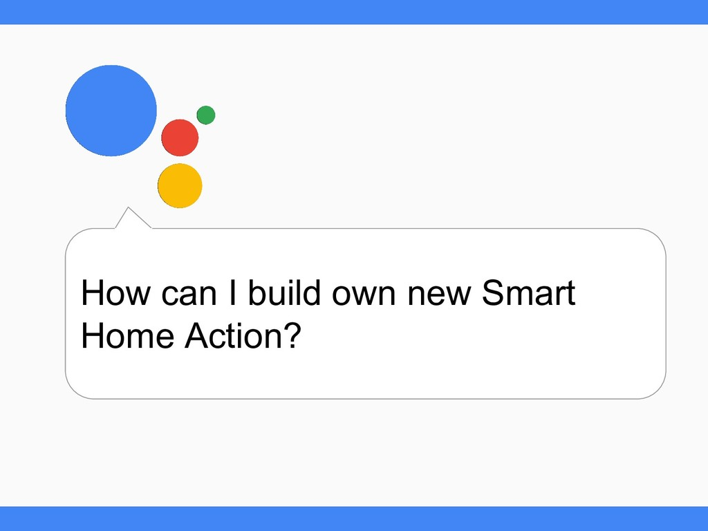 How can I build own new Smart Home Action?