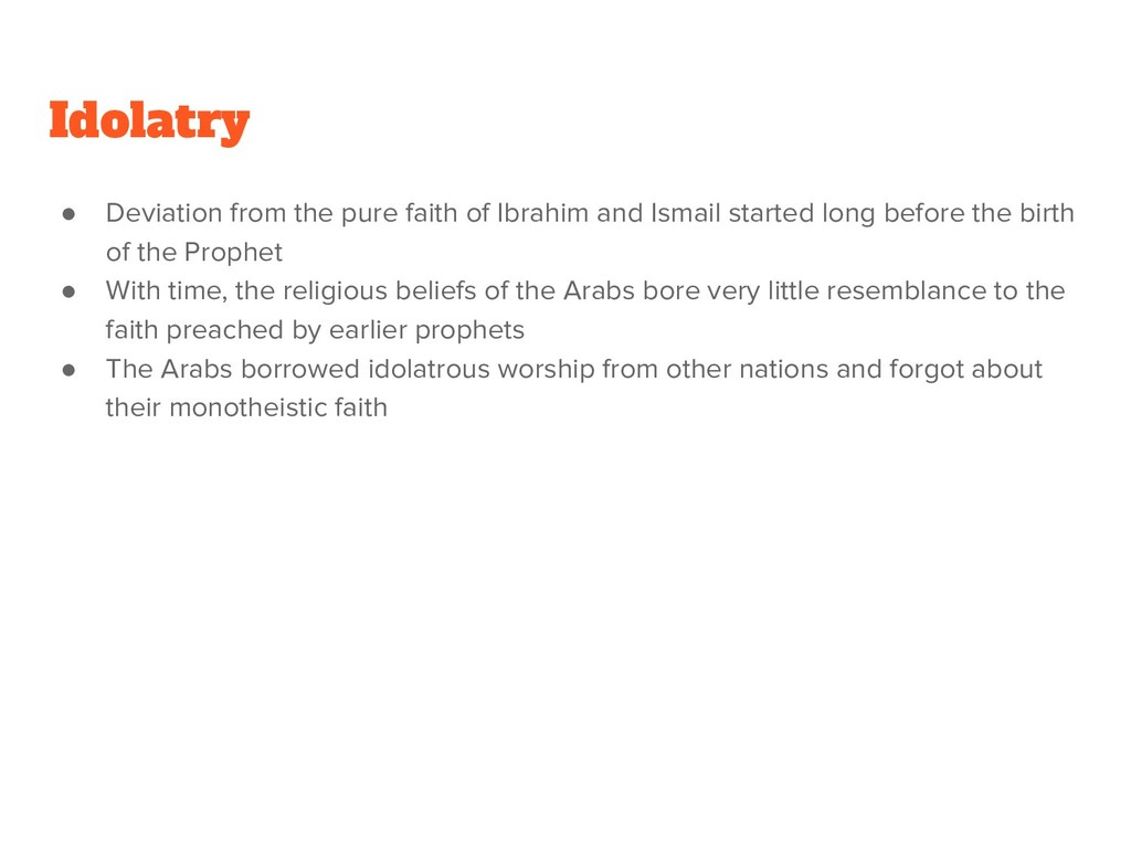 ● Deviation from the pure faith of Ibrahim and ...