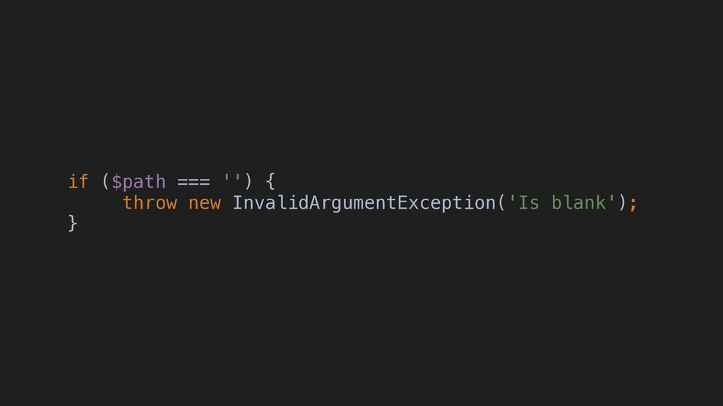 if ($path === '') { throw new InvalidArgumentEx...