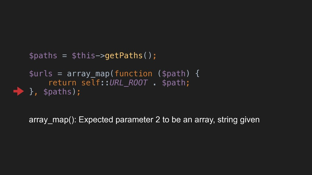 $paths = $this->getPaths(); $urls = array_map(f...