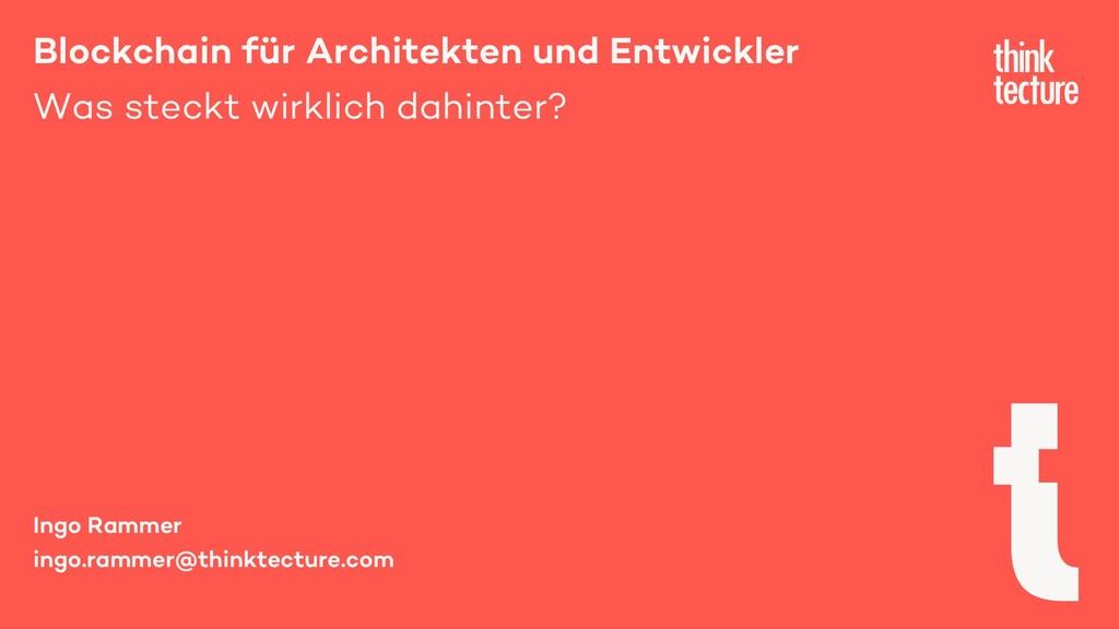 Blockchain für Architekten und Entwickler Was s...