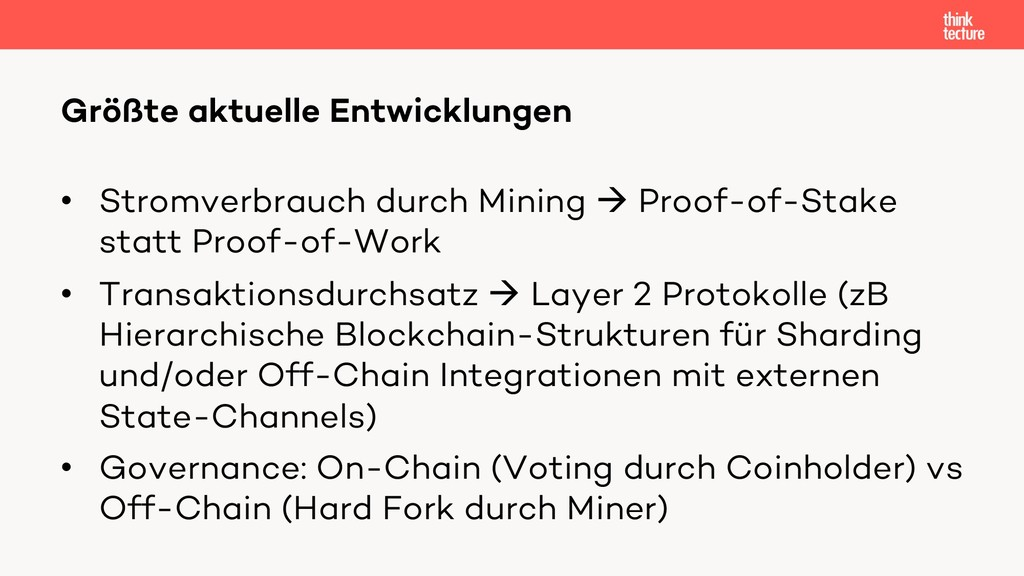 • Stromverbrauch durch Mining à Proof-of-Stake ...
