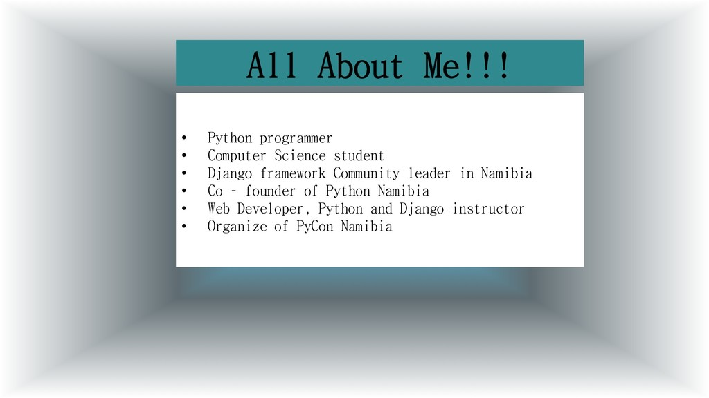 All About Me!!! • Python programmer • Computer ...