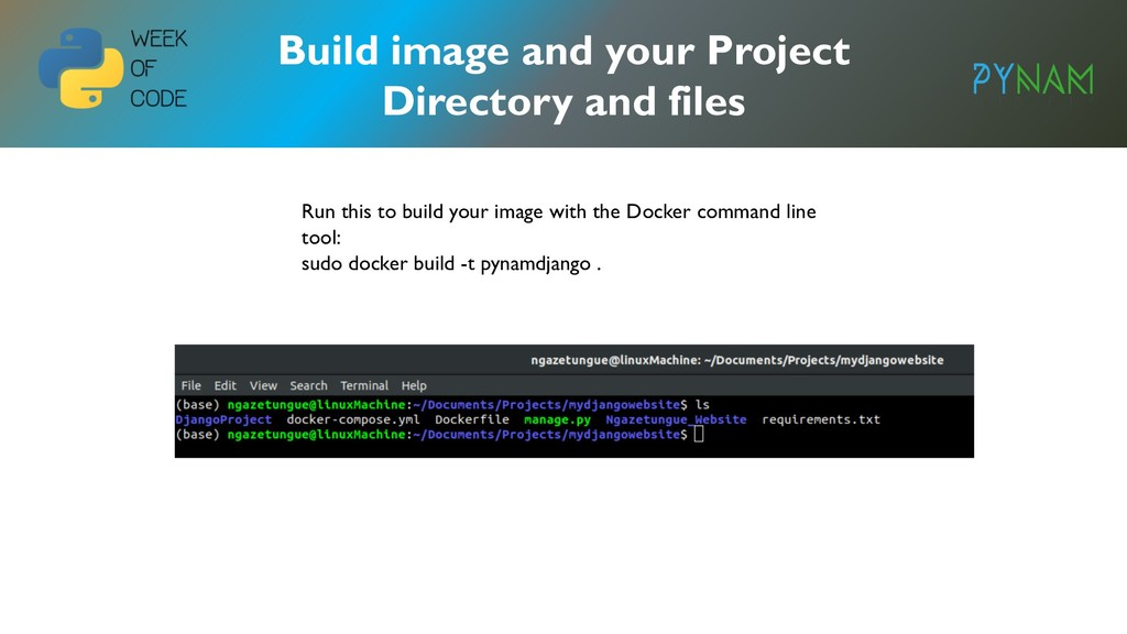 NAMIBIA Build image and your Project Directory ...