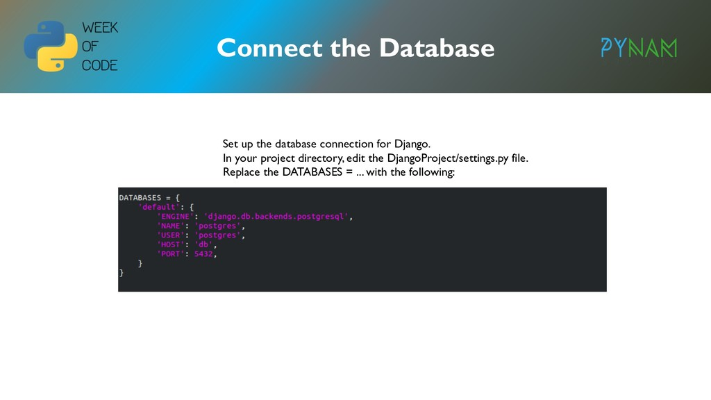 NAMIBIA Connect the Database Set up the databas...