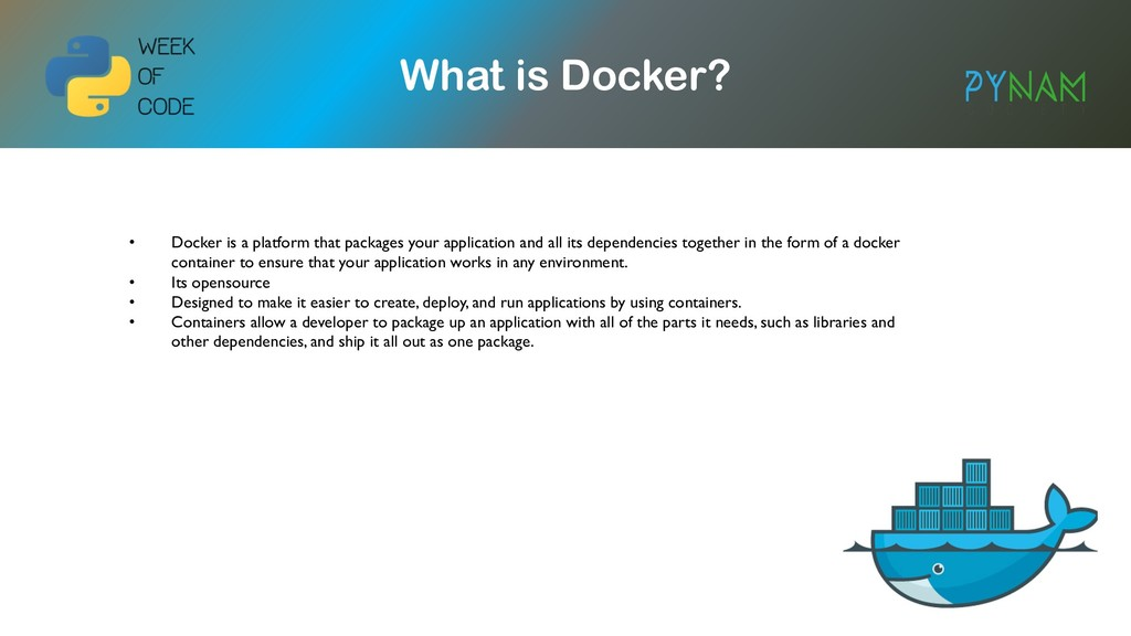 NAMIBIA What is Docker? • Docker is a platform ...