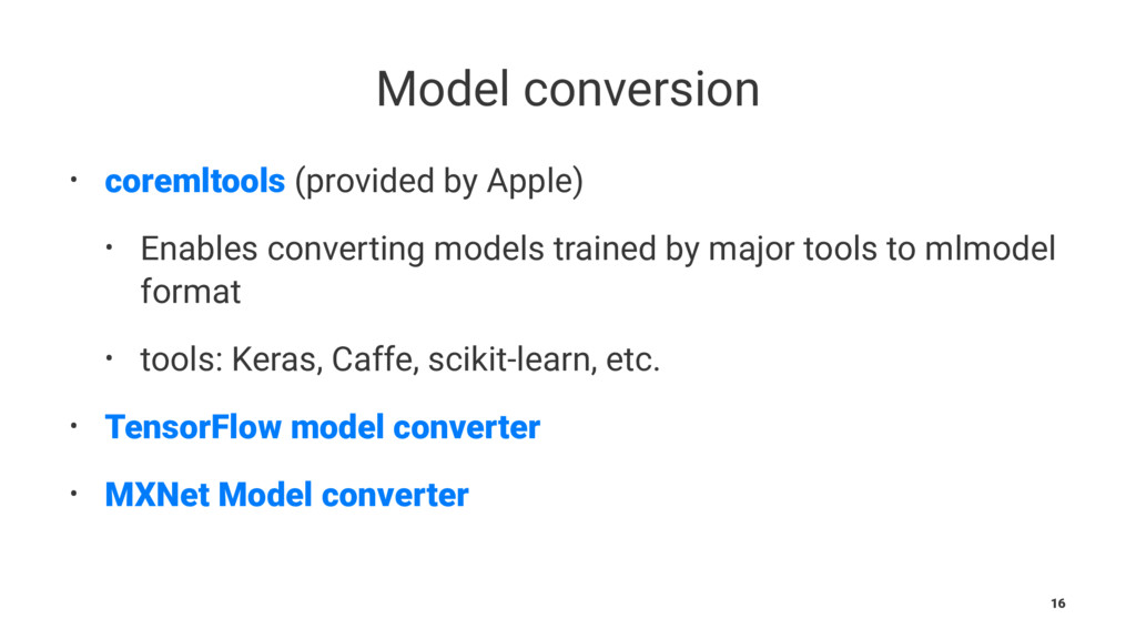 Model conversion • coremltools (provided by App...