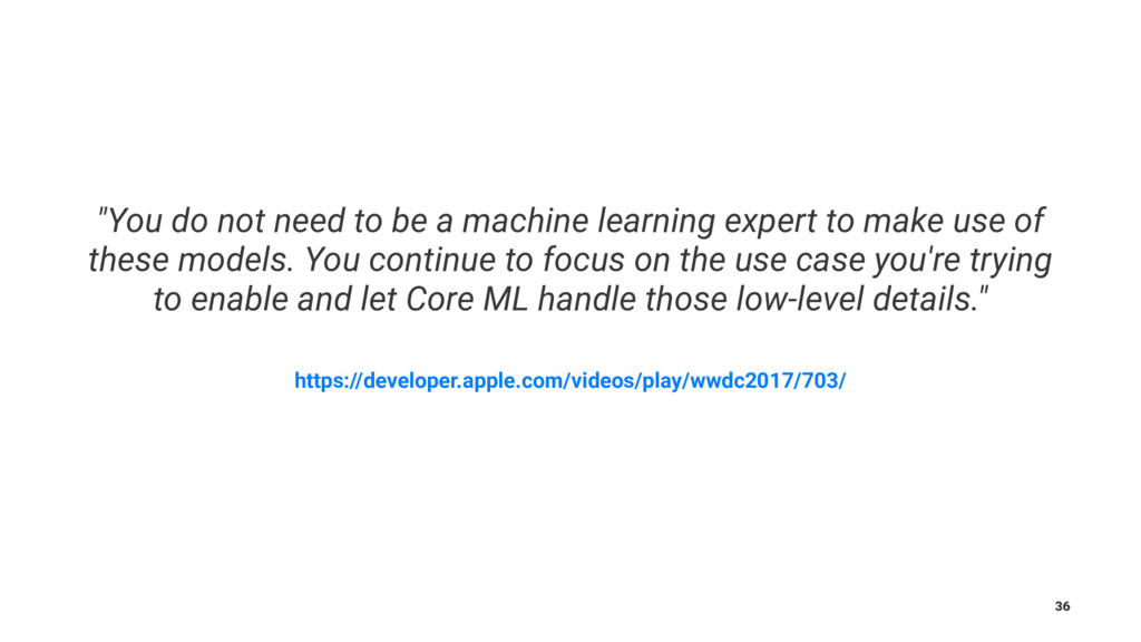"""You do not need to be a machine learning exper..."