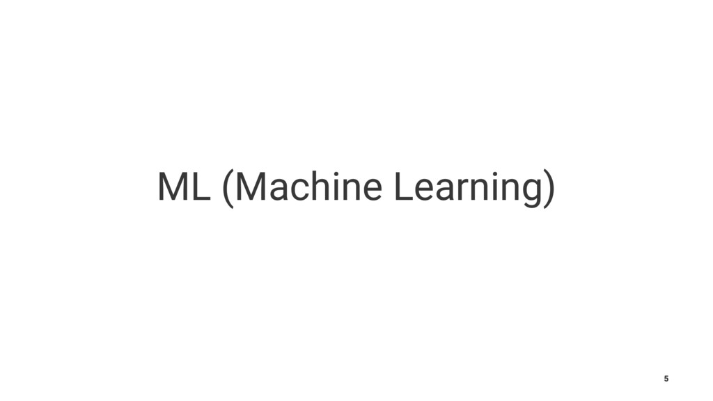 ML (Machine Learning) 5