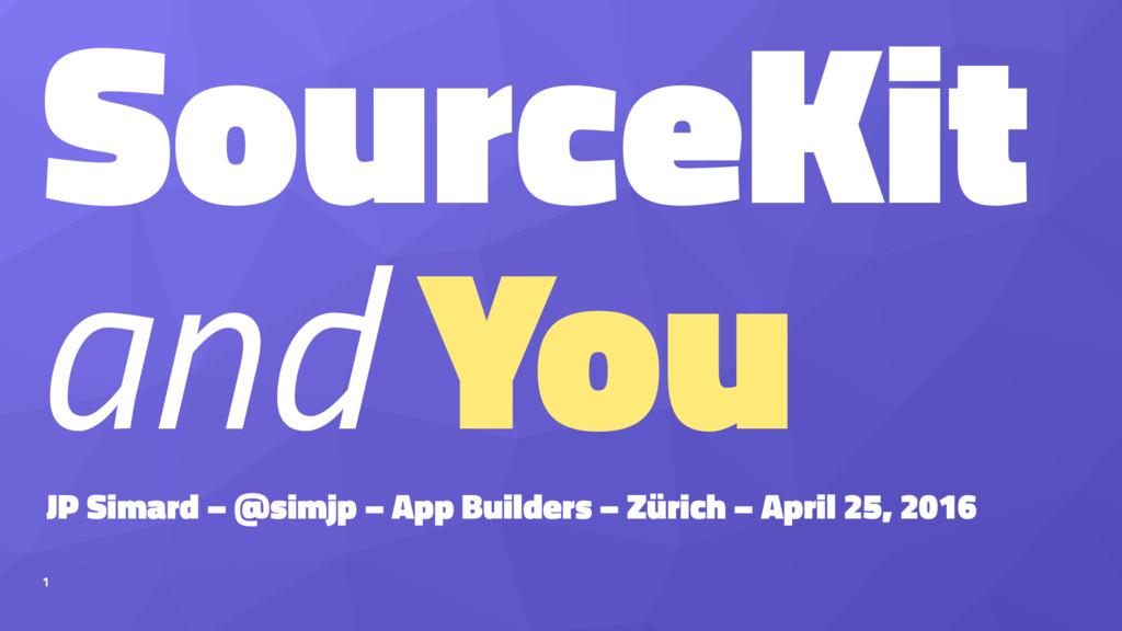 SourceKit and You JP Simard – @simjp – App Buil...