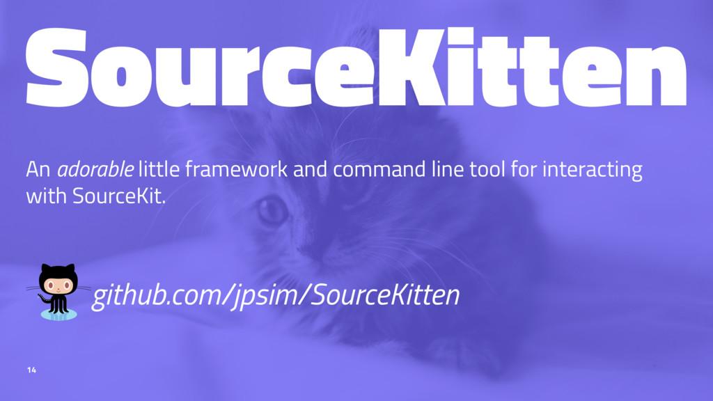 SourceKitten An adorable little framework and c...