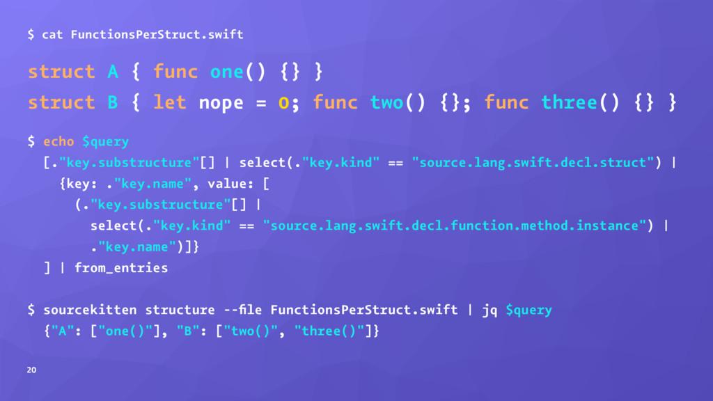 $ cat FunctionsPerStruct.swift struct A { func ...