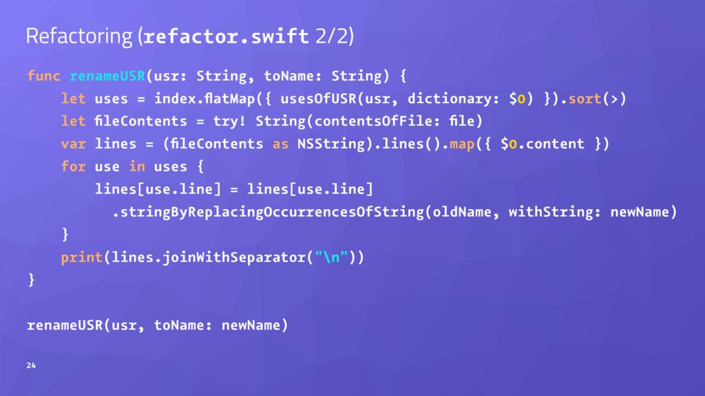 Refactoring (refactor.swift 2/2) func renameUSR...