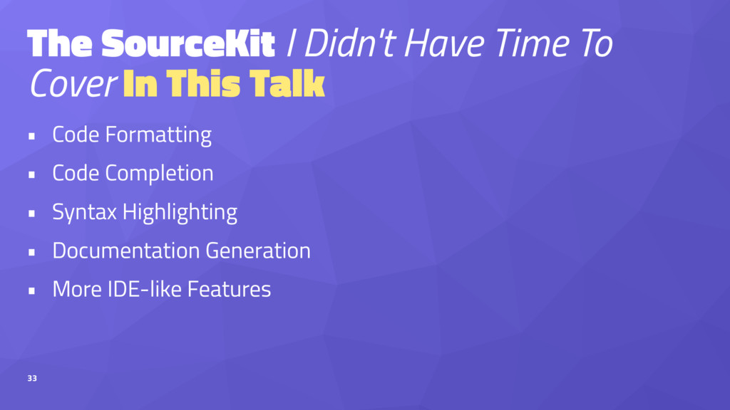 The SourceKit I Didn't Have Time To Cover In Th...