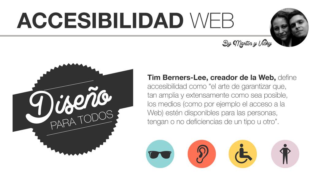 ACCESIBILIDAD WEB By Martín y Vicky Diseño PARA...