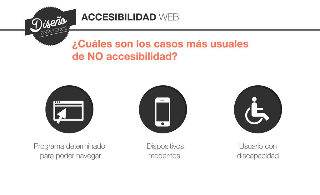 ACCESIBILIDAD WEB ¿Cuáles son los casos más usu...