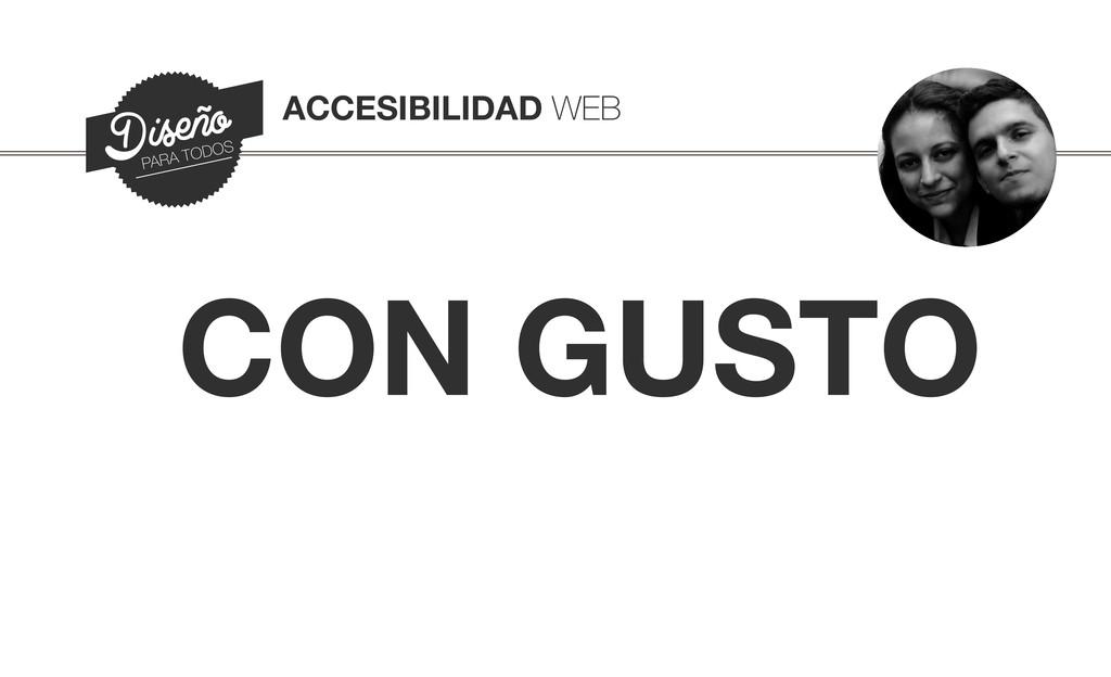 ACCESIBILIDAD WEB Diseño PARA TODOS CON GUSTO