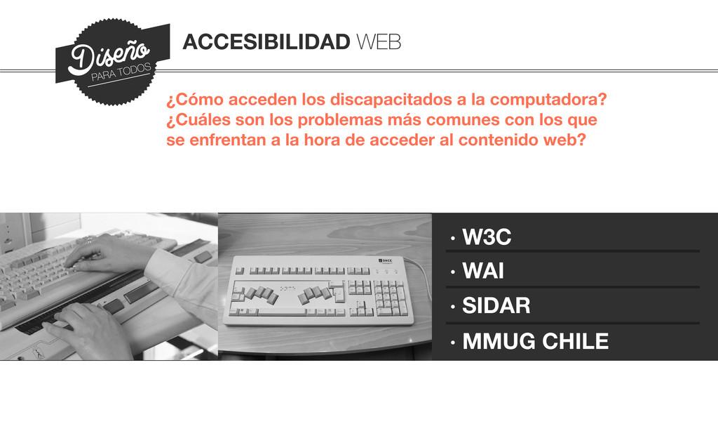 ¿Cómo acceden los discapacitados a la computado...