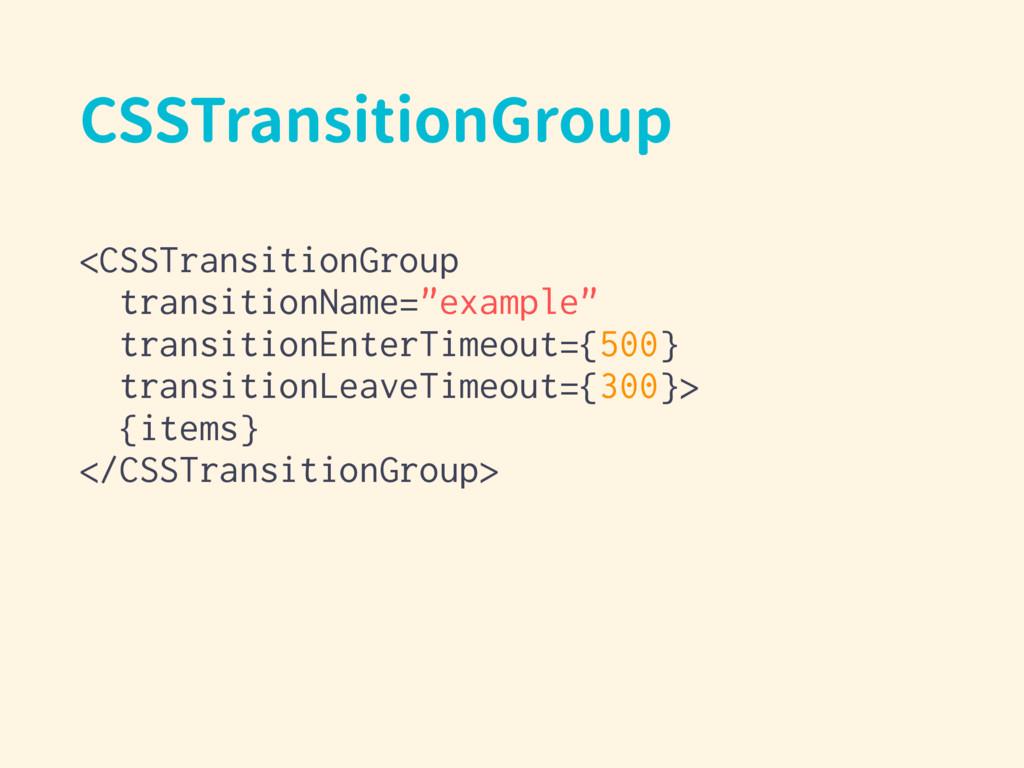 CSSTransitionGroup <CSSTransitionGroup transiti...